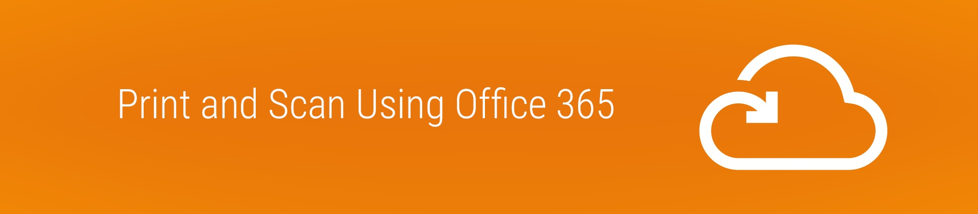 print and scan using office365