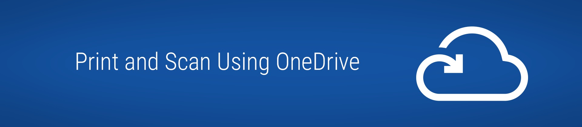 print and scan using onedrive